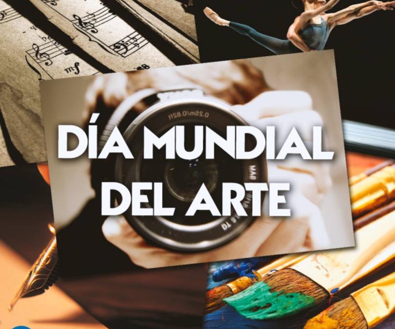 Efemérides: 15 de abril, Día Mundial del Arte