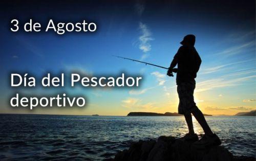 Efemérides: 3 de agosto, Día del Pescador Deportivo