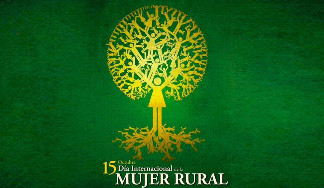 Efemérides: 15 de octubre, Día Internacional de las Mujeres Rurales