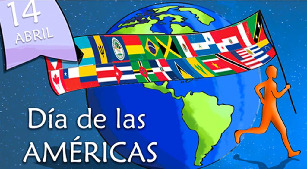 Efemérides: 14 de abril, Día de las Américas